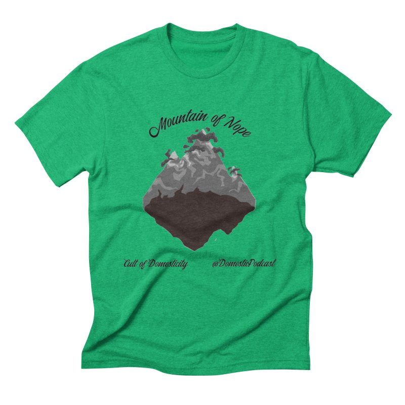 Mountain of Nope Men's Triblend T-Shirt by The Cult of Domesticity Podcast