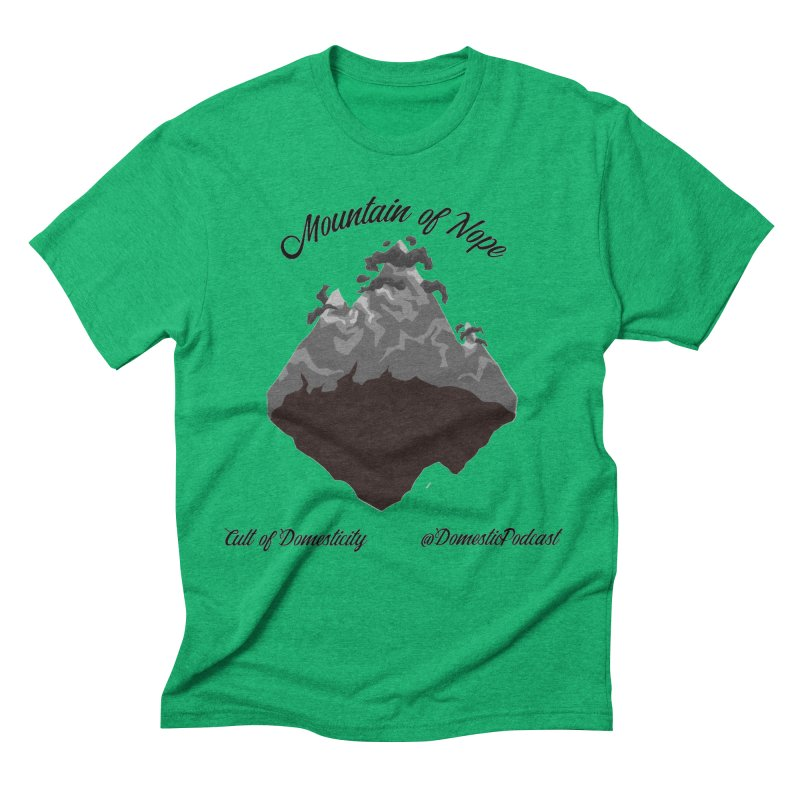 Mountain of Nope Men's T-Shirt by The Cult of Domesticity Podcast