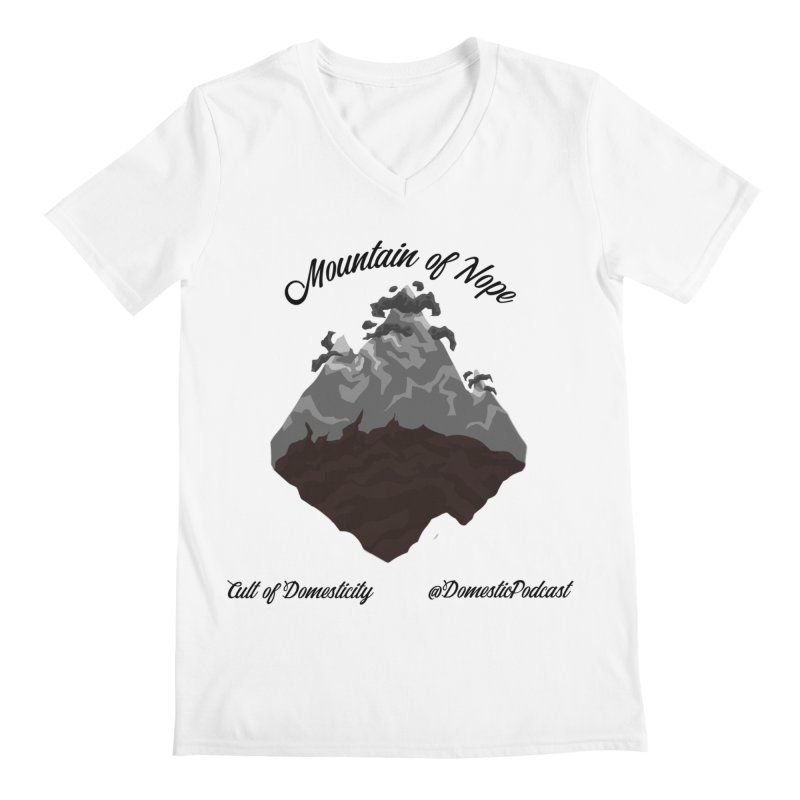 Mountain of Nope Men's V-Neck by The Cult of Domesticity Podcast
