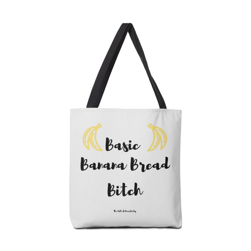 Basic Banana Bread Bitch Accessories Bag by The Cult of Domesticity Podcast