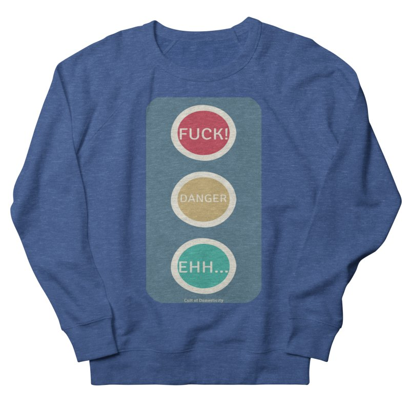 Stoplight Men's Sweatshirt by The Cult of Domesticity Podcast