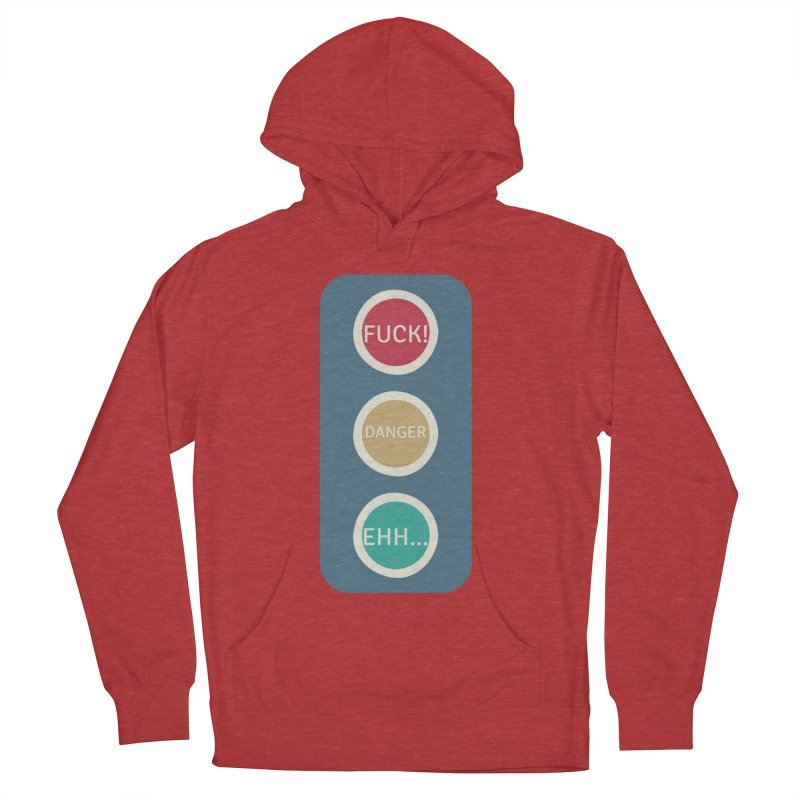 Stoplight Women's French Terry Pullover Hoody by The Cult of Domesticity Podcast
