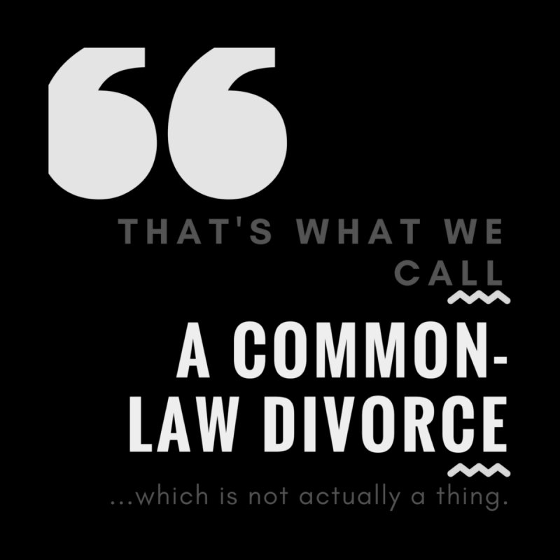 Common Law Divorce by The Cult of Domesticity Podcast