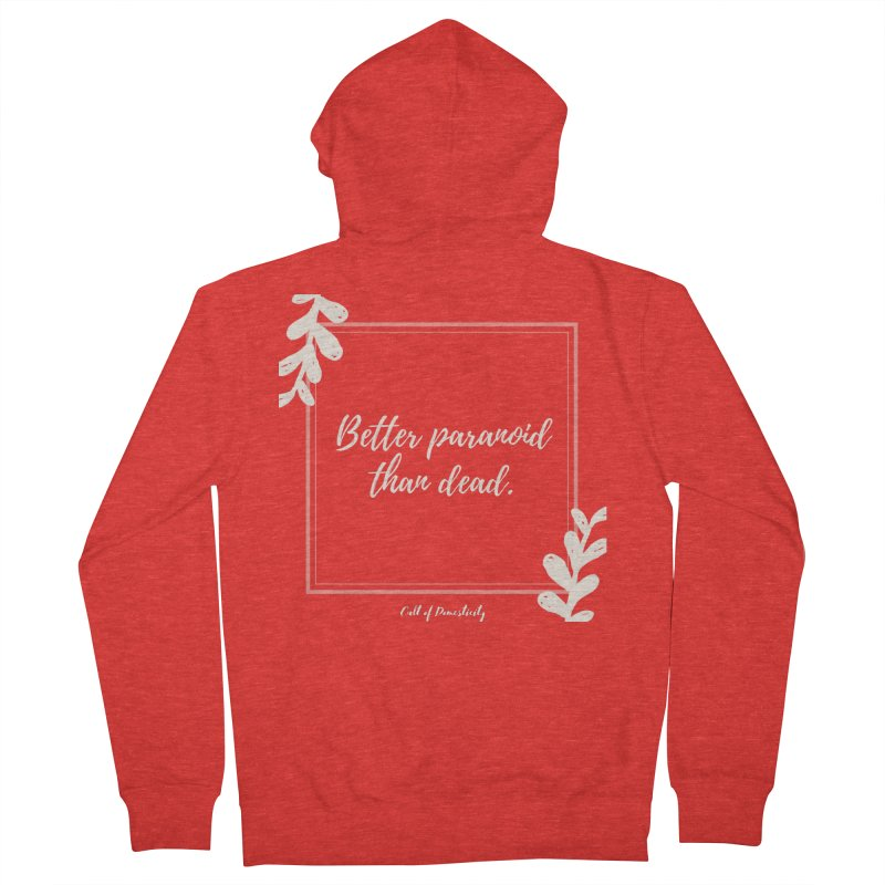 Better Paranoid Than Dead- Light Men's Zip-Up Hoody by The Cult of Domesticity Podcast