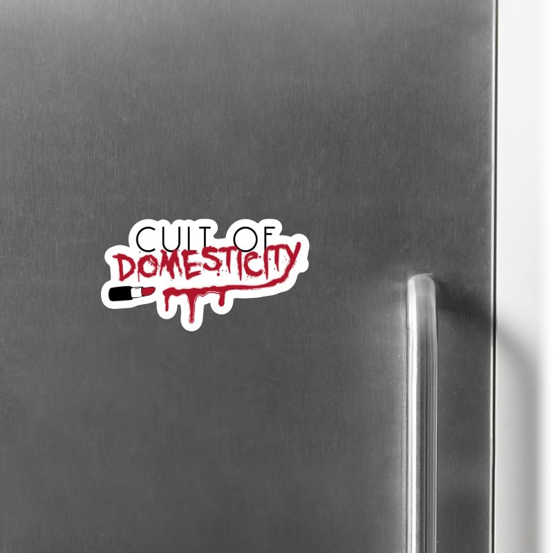 Cult of Domesticity Accessories Magnet by The Cult of Domesticity Podcast