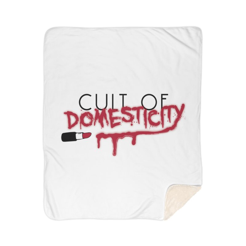 Cult of Domesticity Home Sherpa Blanket Blanket by The Cult of Domesticity Podcast