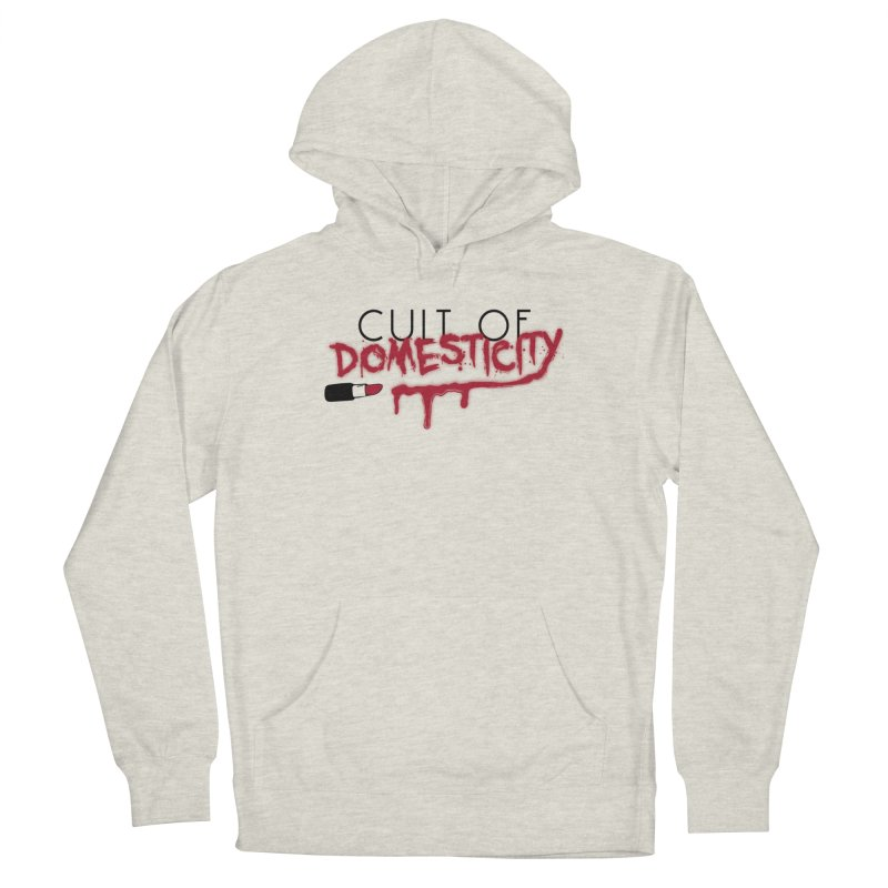 Cult of Domesticity Men's Pullover Hoody by The Cult of Domesticity Podcast