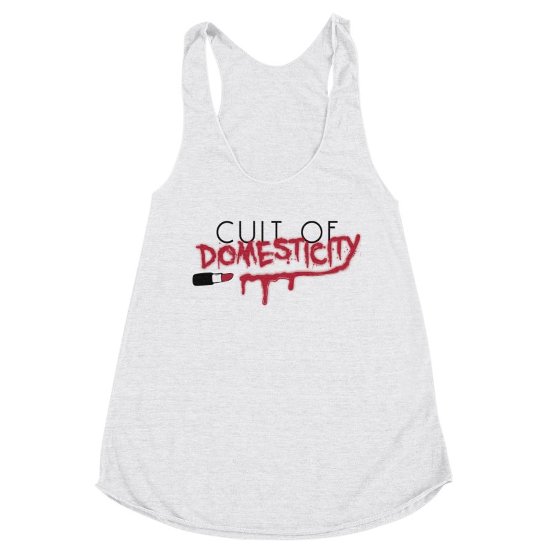 Cult of Domesticity Women's Tank by The Cult of Domesticity Podcast