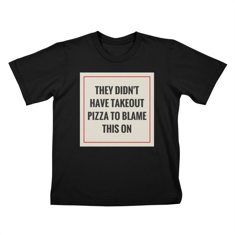Takeout Pizza Kids T-Shirt by The Cult of Domesticity Podcast