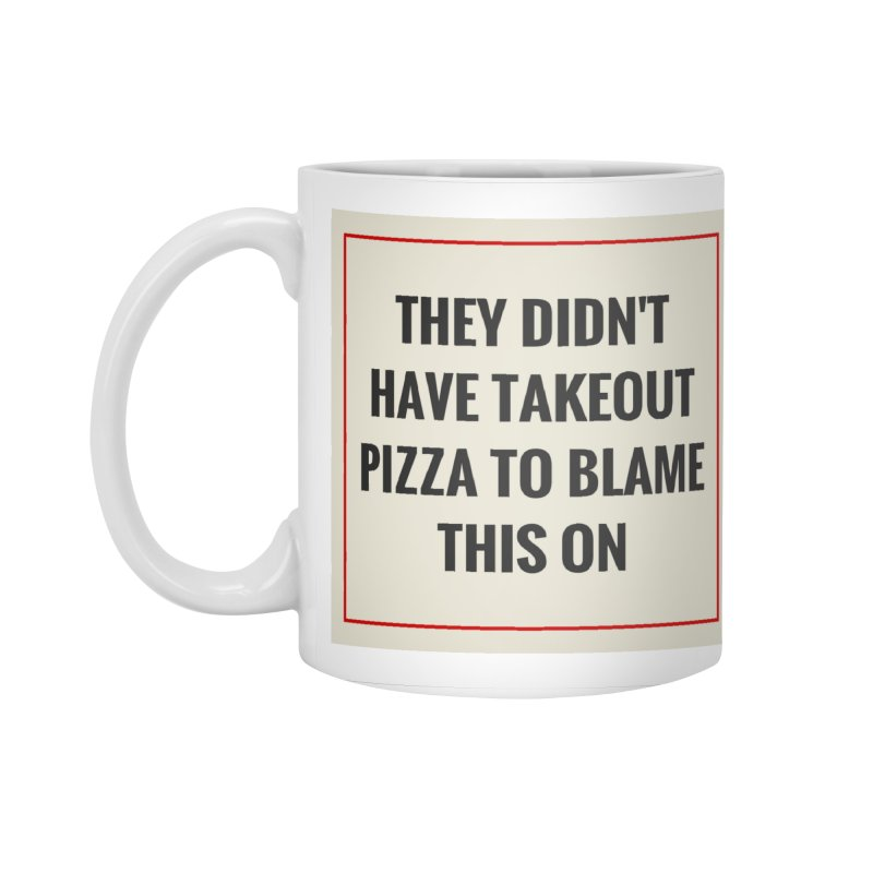Takeout Pizza Accessories Standard Mug by The Cult of Domesticity Podcast