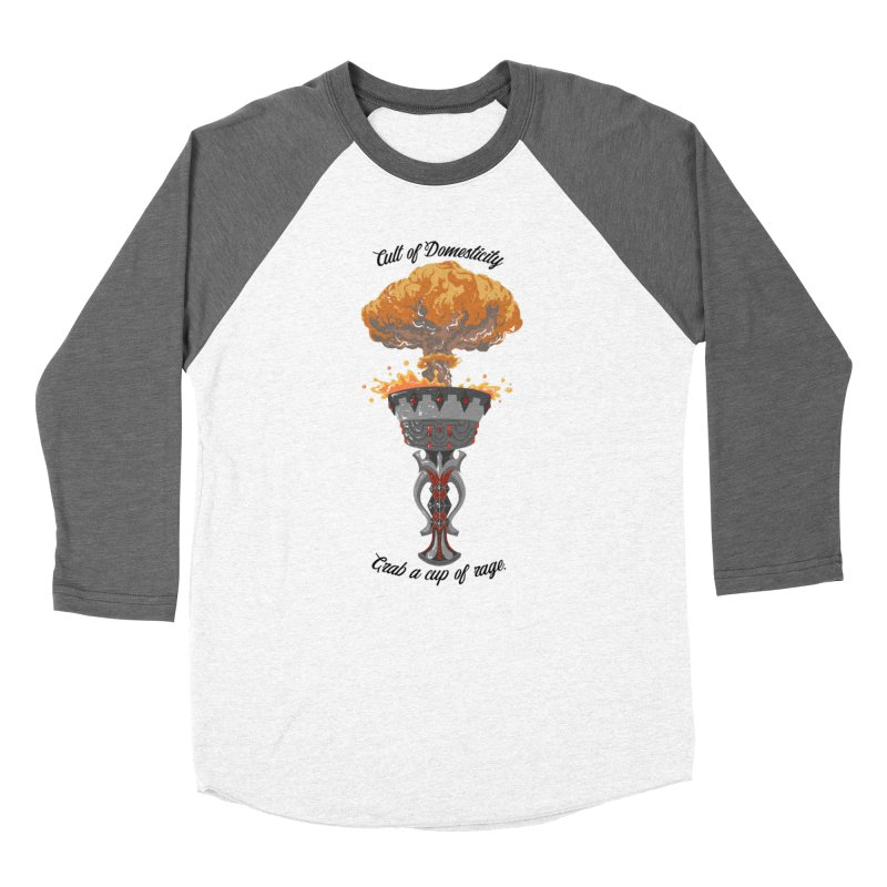 Cup of Rage Women's Baseball Triblend Longsleeve T-Shirt by The Cult of Domesticity Podcast