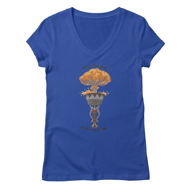 Cup of Rage Women's V-Neck by The Cult of Domesticity Podcast