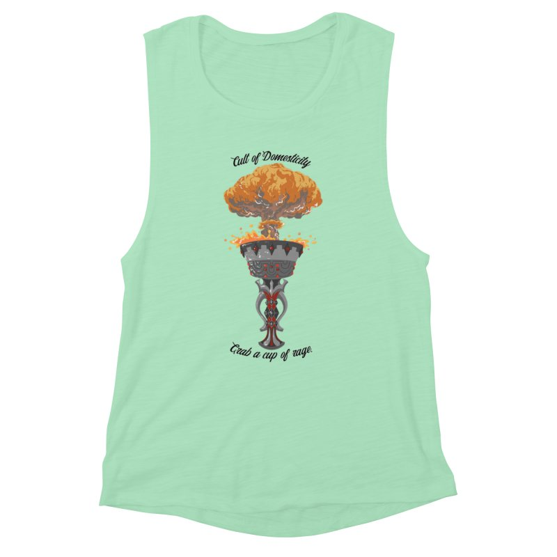 Cup of Rage Women's Muscle Tank by The Cult of Domesticity Podcast