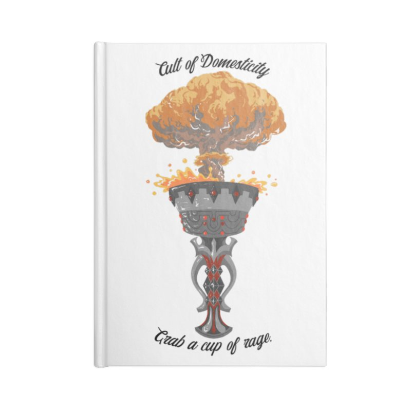 Cup of Rage Accessories Notebook by The Cult of Domesticity Podcast