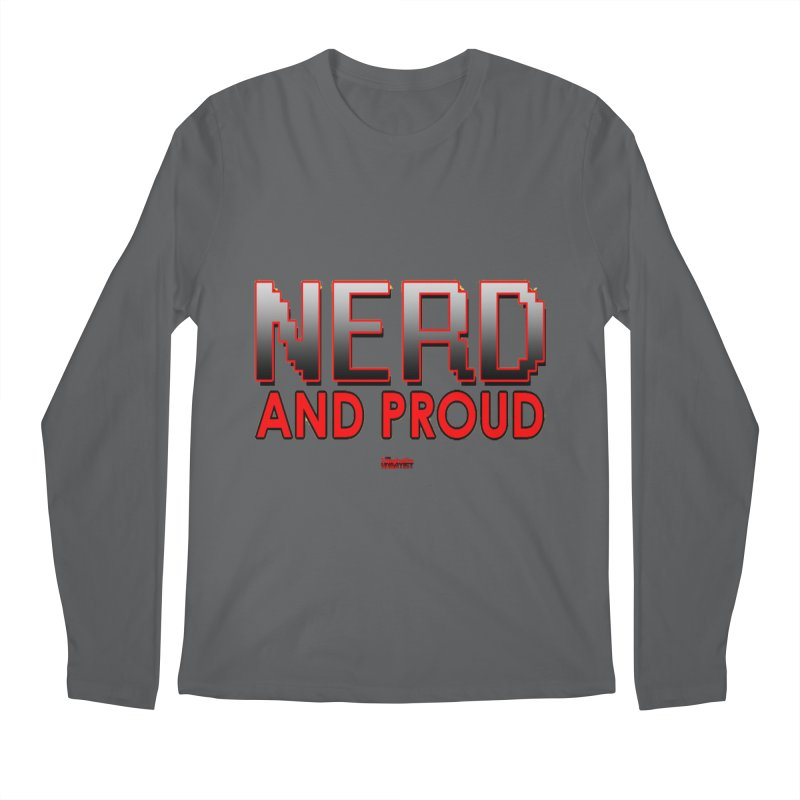 Nerd and Proud Men's Longsleeve T-Shirt by TheImaginativeHobbyist's Artist Shop