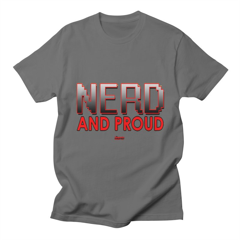 Nerd and Proud Men's T-Shirt by TheImaginativeHobbyist's Artist Shop