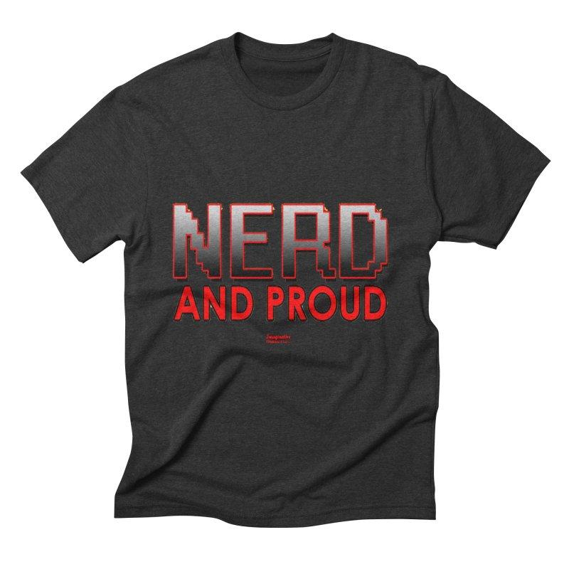Nerd and Proud Men's T-Shirt by TheImaginativeHobbyist's Artist Shop