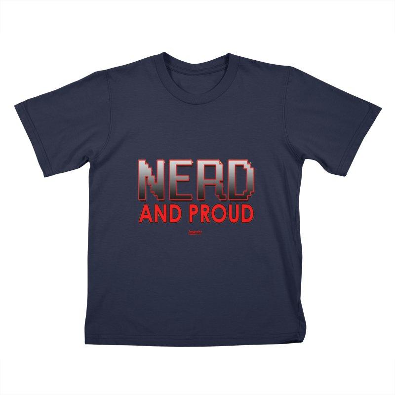 Nerd and Proud Kids T-Shirt by TheImaginativeHobbyist's Artist Shop