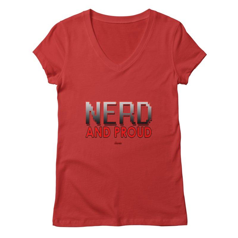 Nerd and Proud Women's V-Neck by TheImaginativeHobbyist's Artist Shop