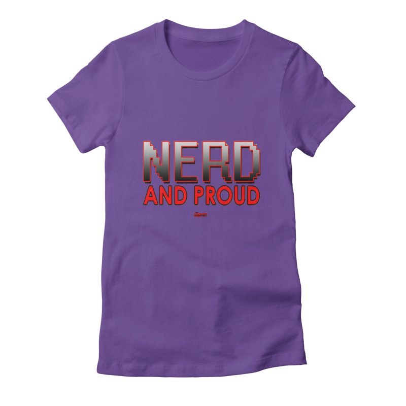 Nerd and Proud Women's Fitted T-Shirt by TheImaginativeHobbyist's Artist Shop