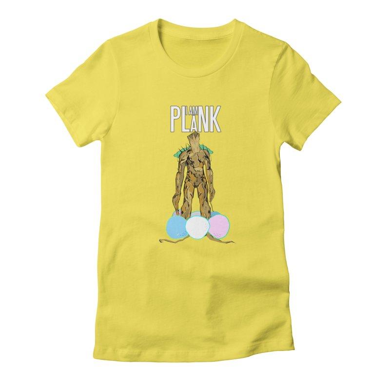 I AM PLANK Women's T-Shirt by TheImaginativeHobbyist's Artist Shop
