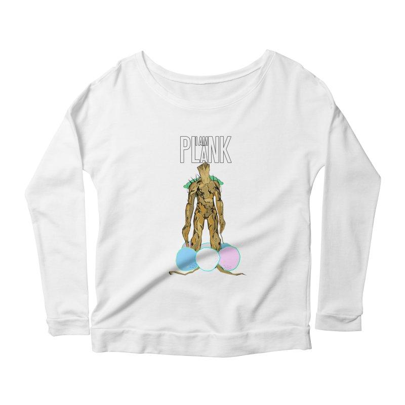 I AM PLANK Women's Longsleeve T-Shirt by TheImaginativeHobbyist's Artist Shop