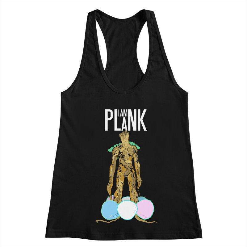 I AM PLANK Women's Racerback Tank by TheImaginativeHobbyist's Artist Shop