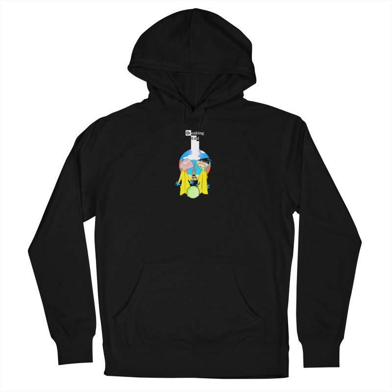 Breaking Edd Women's French Terry Pullover Hoody by TheImaginativeHobbyist's Artist Shop