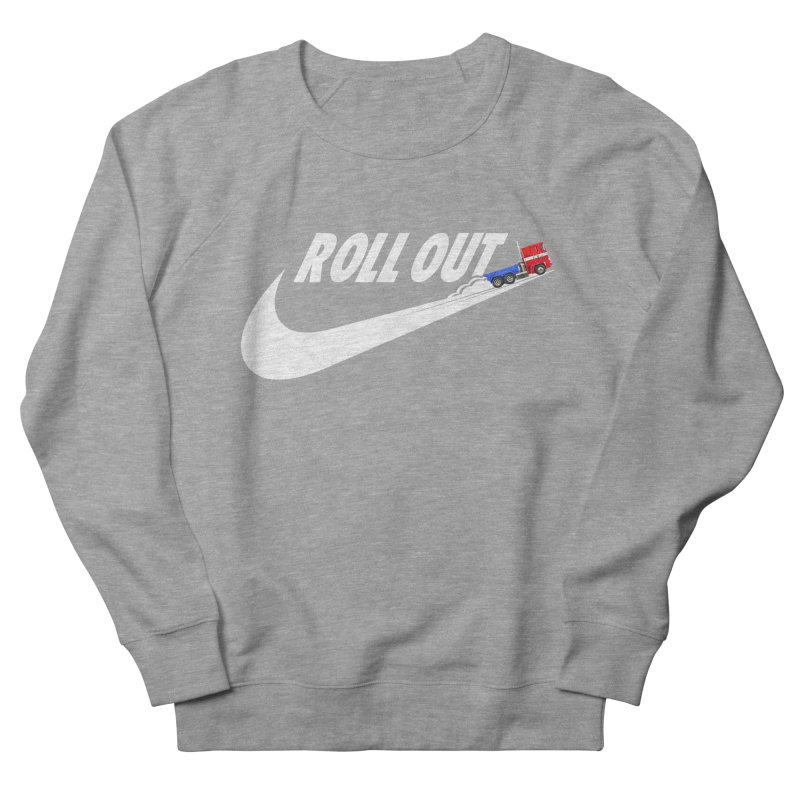 Roll Out Women's French Terry Sweatshirt by TheImaginativeHobbyist's Artist Shop