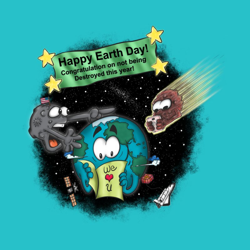 Earth Day None  by The Last Tsunami's Artist Shop