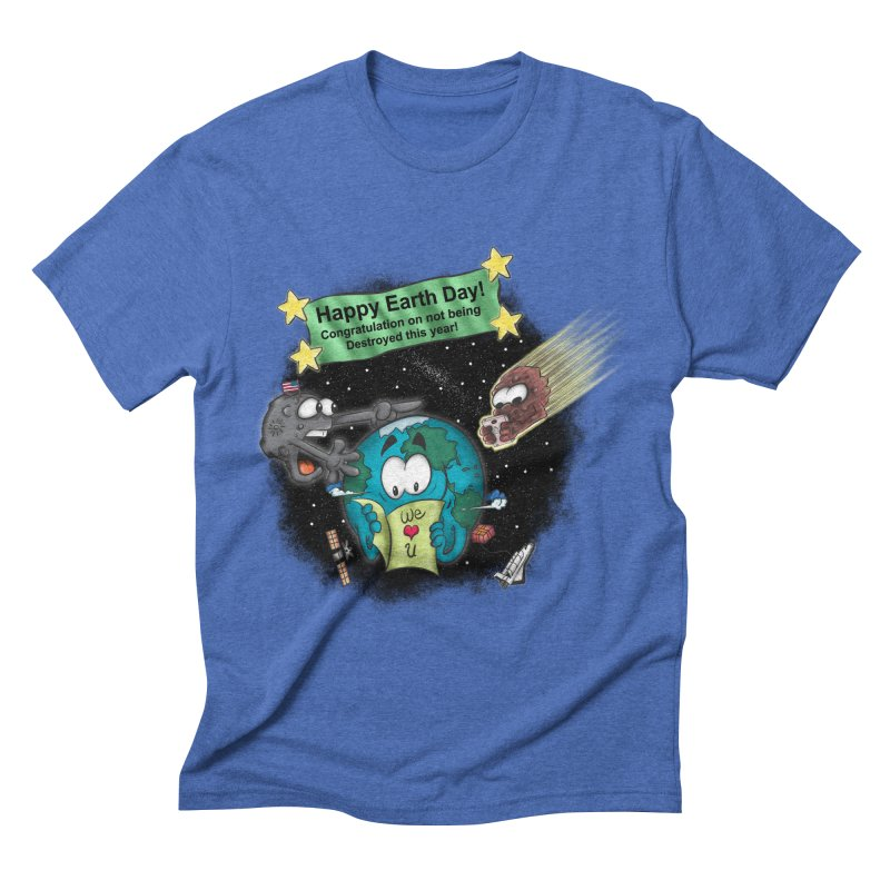 Earth Day Men's Triblend T-shirt by The Last Tsunami's Artist Shop