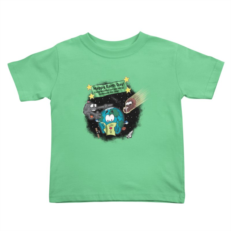 Earth Day Kids Toddler T-Shirt by The Last Tsunami's Artist Shop