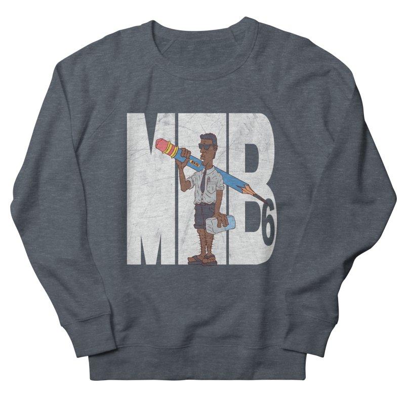 MIB6 Women's Sweatshirt by The Last Tsunami's Artist Shop