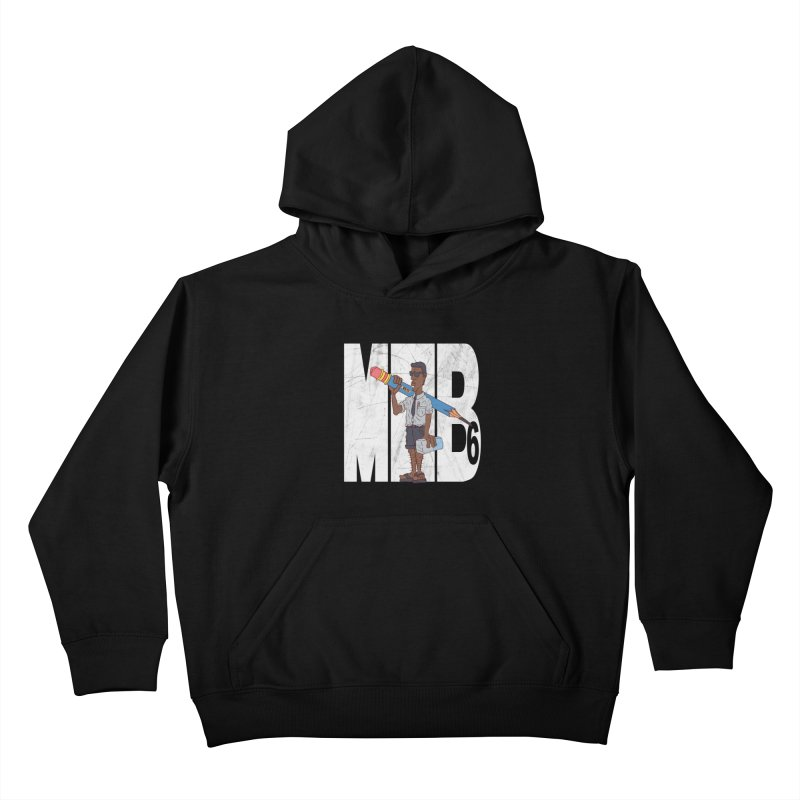MIB6 Kids Pullover Hoody by The Last Tsunami's Artist Shop