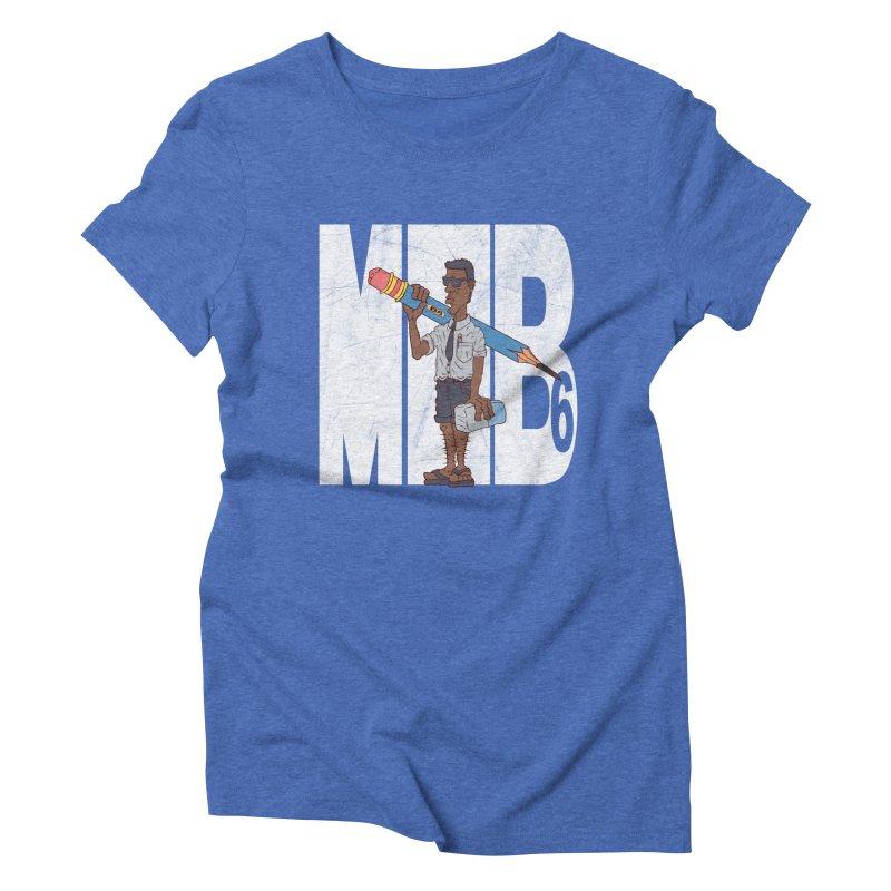 MIB6 Women's Triblend T-shirt by The Last Tsunami's Artist Shop