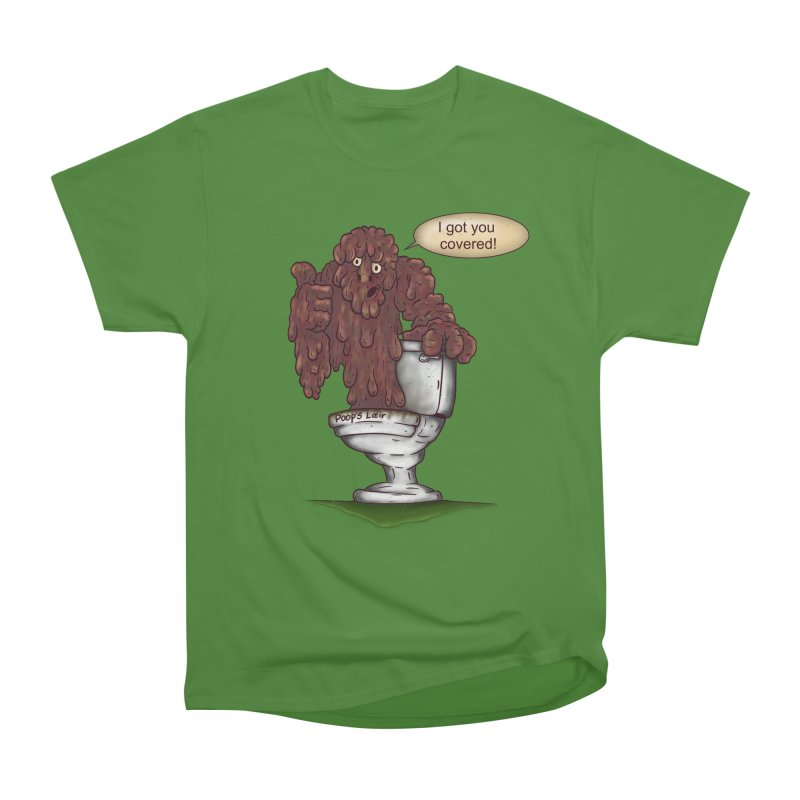 I got you covered! Women's Classic Unisex T-Shirt by The Last Tsunami's Artist Shop