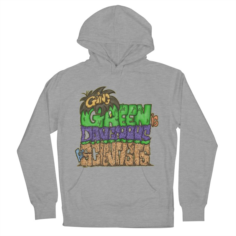 Going Green Women's Pullover Hoody by The Last Tsunami's Artist Shop