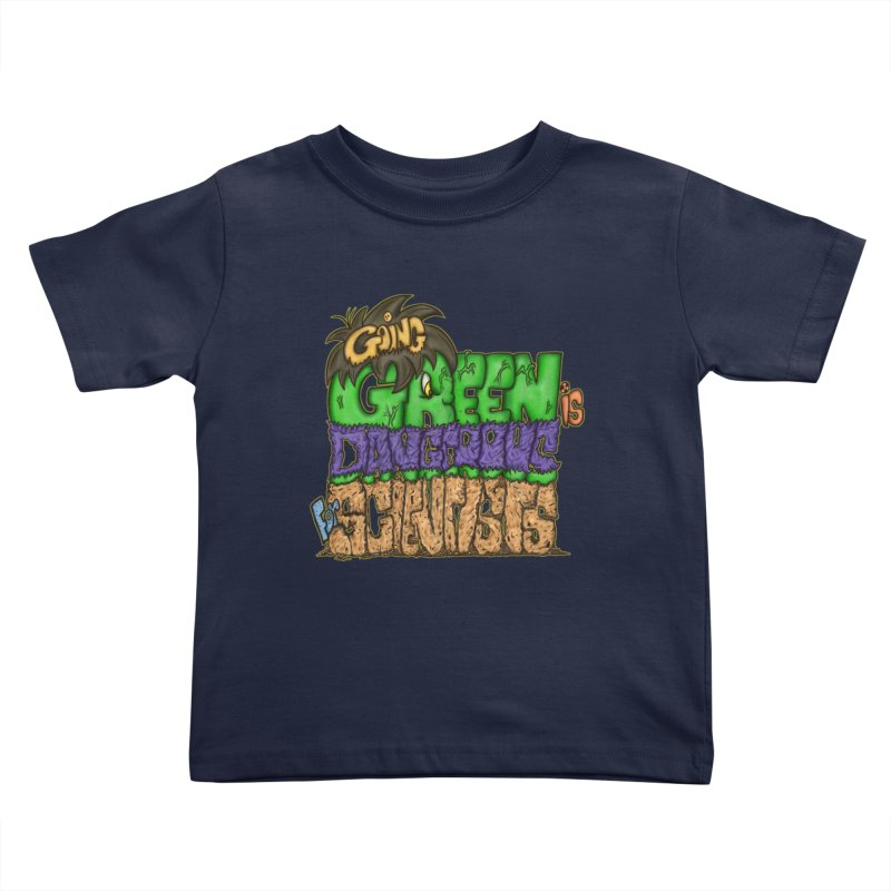 Going Green Kids Toddler T-Shirt by The Last Tsunami's Artist Shop