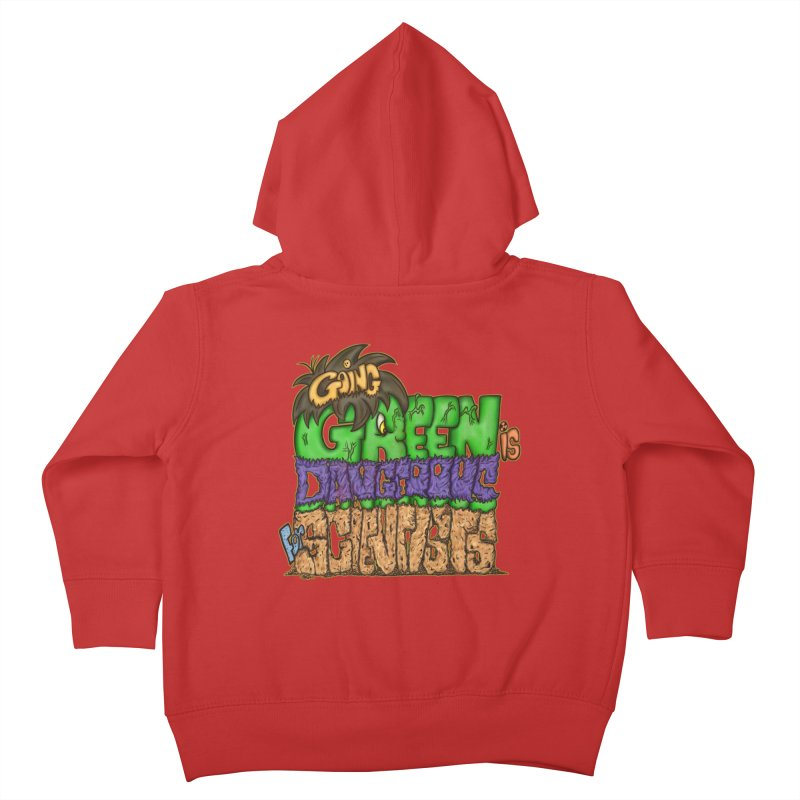 Going Green Kids Toddler Zip-Up Hoody by The Last Tsunami's Artist Shop