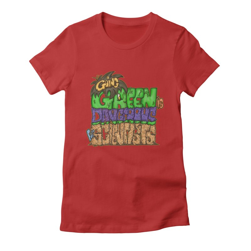 Going Green Women's Fitted T-Shirt by The Last Tsunami's Artist Shop