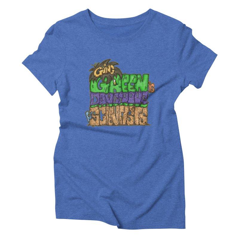Going Green Women's Triblend T-shirt by The Last Tsunami's Artist Shop