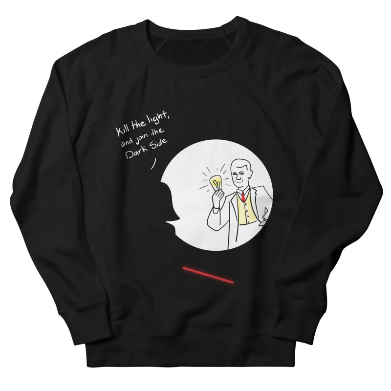 The Dark Side of the Room Women's Sweatshirt by The Last Tsunami's Artist Shop