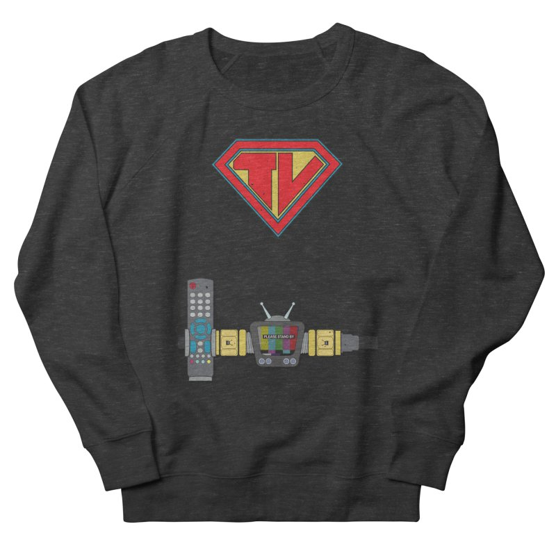 Super TV Man Women's French Terry Sweatshirt by The Last Tsunami's Artist Shop
