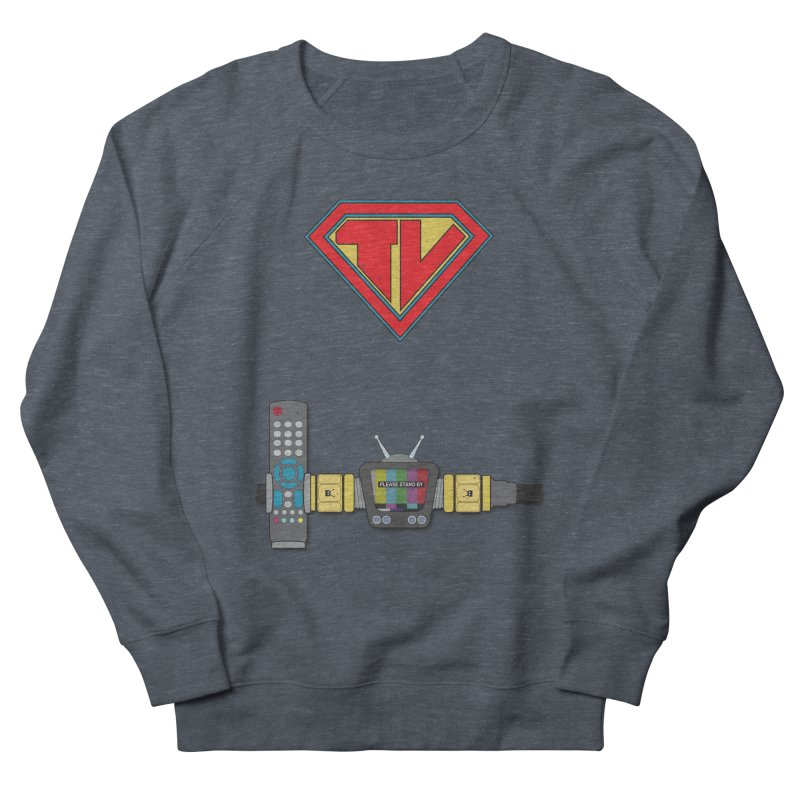 Super TV Man Men's French Terry Sweatshirt by The Last Tsunami's Artist Shop