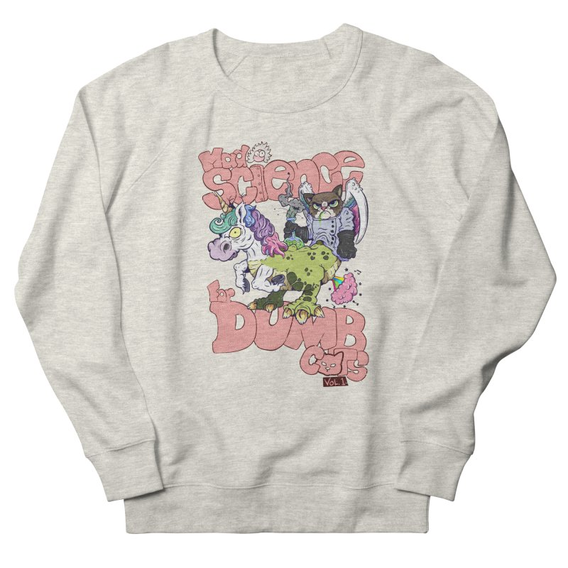 Mad Science for Dumb Cats Vol 1 Men's French Terry Sweatshirt by The Last Tsunami's Artist Shop