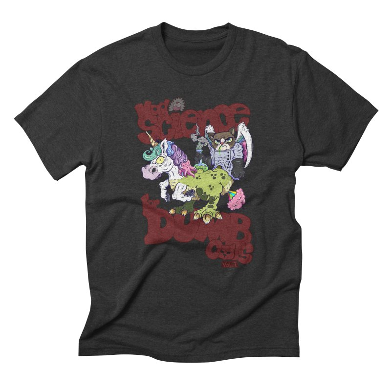 Mad Science for Dumb Cats Vol 1 Men's Triblend T-Shirt by The Last Tsunami's Artist Shop
