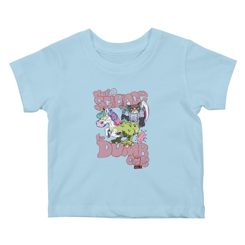 Mad Science for Dumb Cats Vol 1 Kids Baby T-Shirt by The Last Tsunami's Artist Shop