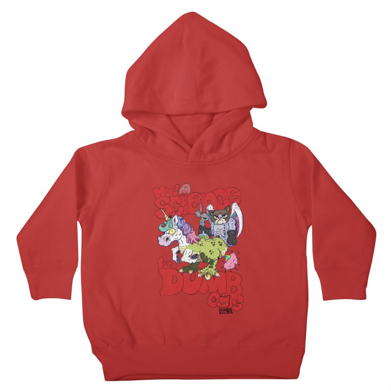 Mad Science for Dumb Cats Vol 1 Kids Toddler Pullover Hoody by The Last Tsunami's Artist Shop