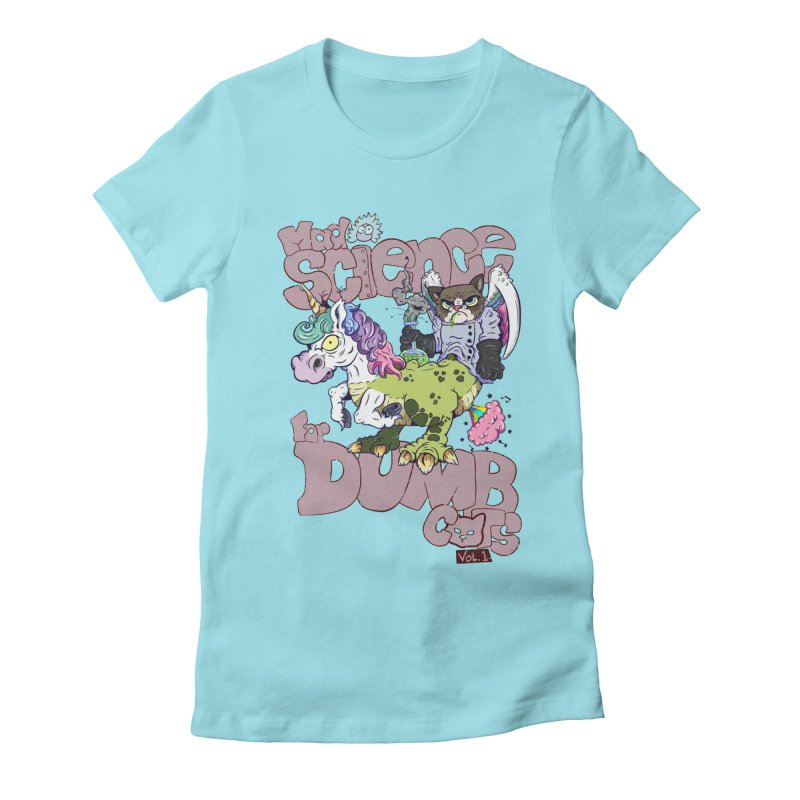 Mad Science for Dumb Cats Vol 1 Women's Fitted T-Shirt by The Last Tsunami's Artist Shop
