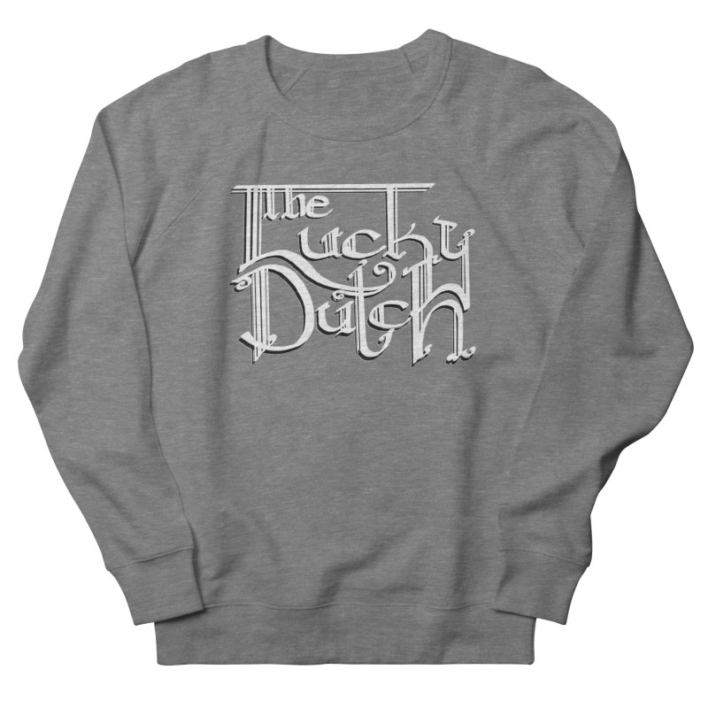 Logo Women's French Terry Sweatshirt by The Lucky Dutch's Merch Page